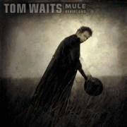 Tom-Waits-Mule-Variations